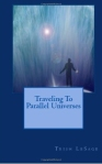 Traveling to Parallel Universes